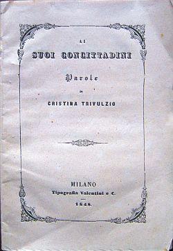 Ai suoi concittadini. Parole di Cristina Trivulzio.