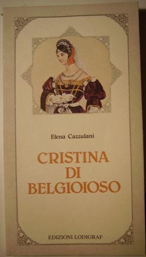 Elena Cazzulani Cristina di Belgioioso  Lodi, 1982