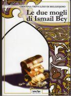 Le due mogli di Ismail Bey<br /> Tufani, Ferrara, 2008