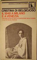 Il 1848 a Milano e Venezia con uno scritto sulla condizione delle donne (a cura e con traduzione di Sandro Bortone) Feltrinelli, Milano, 1977.