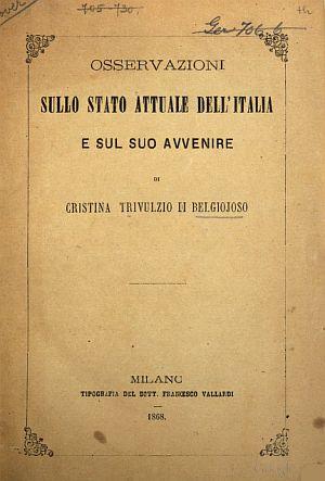 Osservazioni sullo stato attuale dell'Italia e del suo avvenire Milano, Vallardi, 1868