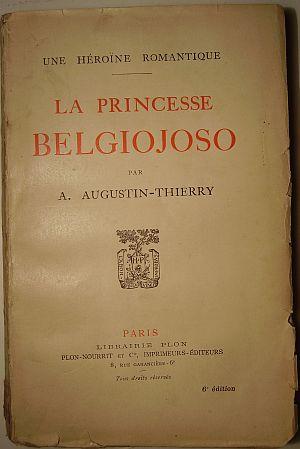 A. Augustin-Thierry La Princesse Belgiojoso